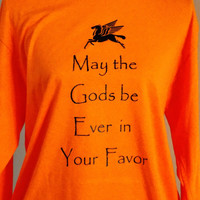 Fandom My The Gods Be Ever In Your Favor Long Sleeve T-Shirt. Camp Halfblood Demigod Shirt.