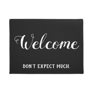 Don't Expect Much Welcome Funny Doormat