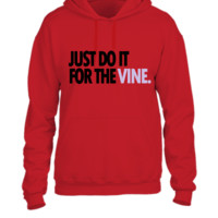 DO IT FOR THE VINE 4 - UNISEX HOODIE
