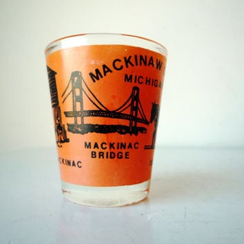 Vintage Souvenir Shot Glass Mackinaw Island / SALE