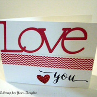 Love You Handmade Valentine . Ready to Ship.