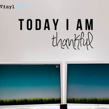 "Inspiring Typography Wall Decal Quote ""Today I am Thankful"" 25 x 10 inches"