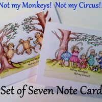 Not my Circus, Not my Monkeys, Note card, Set of 7 With Envelopes