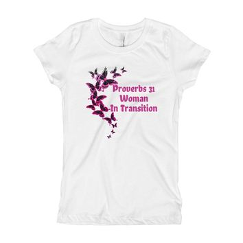 Proverbs 31 Women In Transition Girl's Short Sleeve T-Shirt