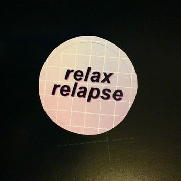 Relax Relapse Panic at the Disco Sticker by TheYoungVeins on Etsy