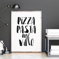 Pizza Pasta And Vino,Inspirational Art,Food Poster,But First Vine,Home Decor,Kitchen Decor,Restaurants Decor,I love Pizza,Pizza,Typography