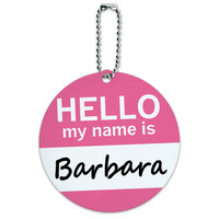 Barbara Hello My Name Is Round ID Card Luggage Tag