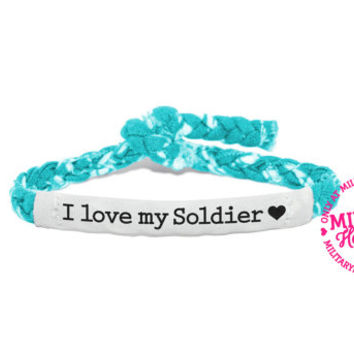 I love my Soldier, Customizable Military Bracelet - Army, Air Force, Navy, Soldier Wife, Girlfriend, Fiance (women, teen girl)