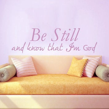 Family Wall Decal Quote Be Still And Know That I'm God Verses Art Bible Wall Murals Home Bedroom Decor Dorm Living Room Interior Design KY65