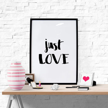 Typography Poster ''Just Love'' Scandinavian Print Wall Decor Love Quote Inspirational Poster Home Decor Wall Art Printable Wall Art