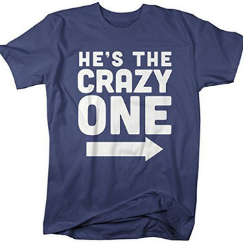 Shirts By Sarah Men's He's Crazy One Best Friend Mix Match Couples T-Shirt (Left)
