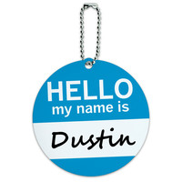 Dustin Hello My Name Is Round ID Card Luggage Tag