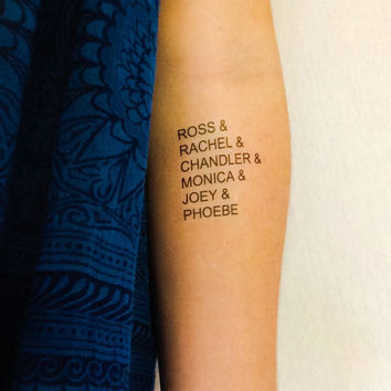 Friends Ross Rachel Chandler Monica Joey Phoebe Temporary Tattoo- GeekTat - Stocking Stuffer