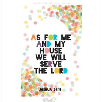Scripture Art Print. Joshua 24:15. My House will serve the Lord. Rainbow Artwork. Christian Wall Art.