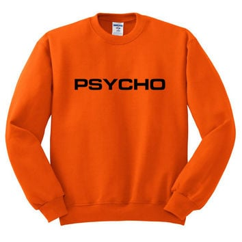 Orange Crewneck Psycho Sweatshirt Sweater Jumper Pullover