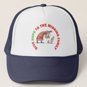GIVE HOPE TO THE MISSING FAMILY TRUCKER HAT