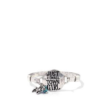 """""""just A Small Town Girl"""" Engraved Metal Bracelet"""