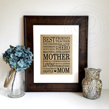 Mother's Day Gift Idea | Gift for Mom | Burlap Print | Birthday Gift for Mom | Wall Art | Rustic Burlap Sign | Gift for Her | Chatham Place