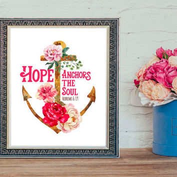 Hope Anchor - Digital Download, Printable Quote, Inspiring Art, Christian art, Scripture Art, Bible Verse, Proverbs 31