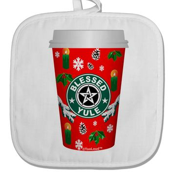 Blessed Yule Red Coffee Cup White Fabric Pot Holder Hot Pad by TooLoud