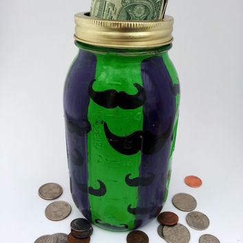 Mustache Bank- Mason Jar Bank- Painted Mason Jar- Unique Mason Jar Bank- Unique Home Decor- Rainy Day Fund- Hipster Bank