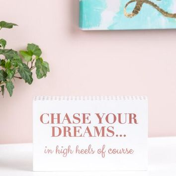 Chase Your Dreams Rose Gold Box Sign