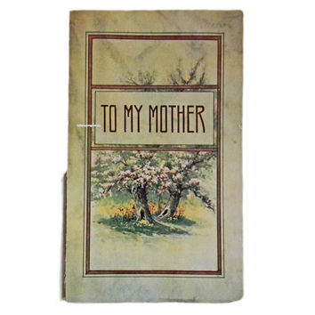 Antique Poetry Gift Book To My Mother Anthology of Famous Authors