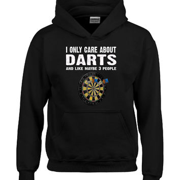 I Only Care About Darts And Maybe 3 People Funny Novelty - Hoodie