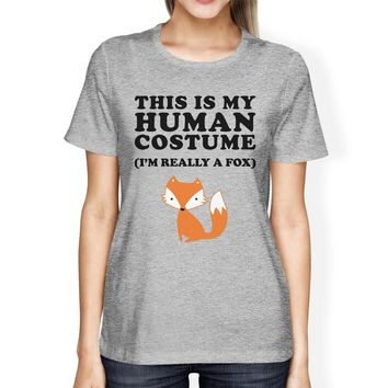 This Is My Human Costume Fox Womens Grey Shirt