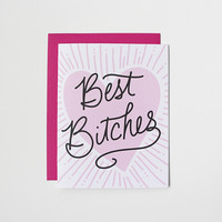 Best Bitches Card
