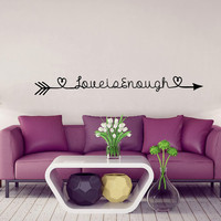 Love Arrows Wall Decal Love is Enough Quote Decal Family Vinyl Lettering Sayings Stickers Home Bedroom Decor T121