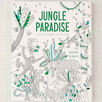 Jungle Paradise: A Coloring Escape Into The Wild By Lorna Scobie