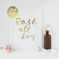 Real Gold Foil Rose All Day, Typographic Poster, Gold Wall Art, Bedroom Poster, Rose All Day Print, Office Print, Livingroom Decor, 8x10