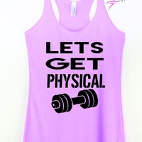 Lets Get Physical Exercise Tank