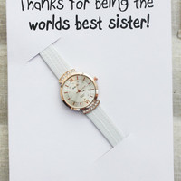 Thanks for being Best Sister Ever Personal Own Note Card Gift Fashion Wrist Watch Girl Teen Woman Watch