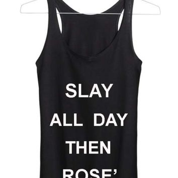 slay all day then rose' Adult tank top men and women