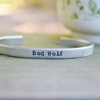 Bad Wolf Cuff - Dr. Who Bracelet  - Cuff - Whovian   - Dr. Who Gift - Pop Culture - TV - Stars - Quote - Looks Like Silver