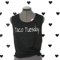 Taco Tuesday muscle tank top Taco gym shirt Tacos and Tequila work out shirt Taco tee