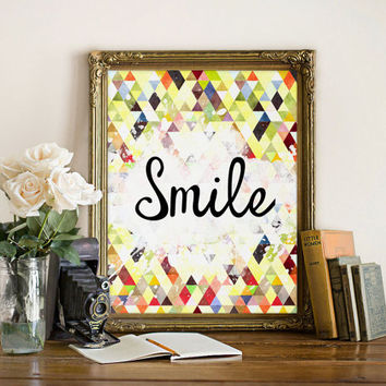 Smile print Inspirational quote Smile Wall art Smile art Inspirational print Smile poster Typography print Motivational print