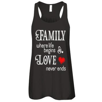 Family Where Life Begins And Love Never Ends T-shirt Women