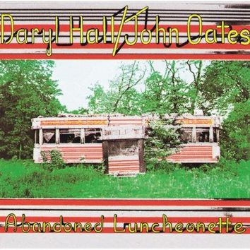 Hall and Oates - Abandoned Luncheonette
