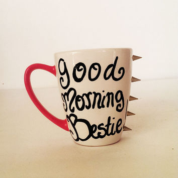 Good morning Bestie coffee mug - pink handle - gold spikes 12 oz