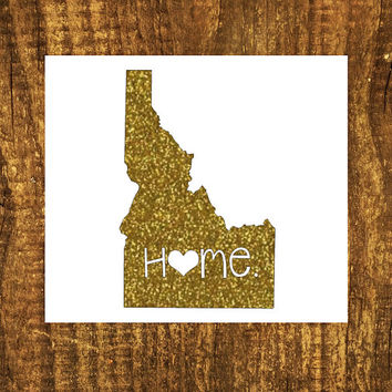 GLITTER Idaho Home Decal | Idaho State Decal | Homestate Decals | Love Sticker | Love Decal  | Car Decal | Car Stickers | Bumper | 052