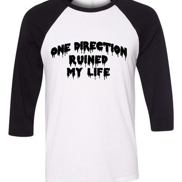 """One Direction Ruined My Life"" Baseball Tee"