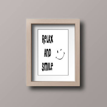 Relax and Smile Printable Wall Art, Art Prints Quote, Home Sign, Prints, Home Decor, Word Art, Word Signs, Instant Download, Digital Print