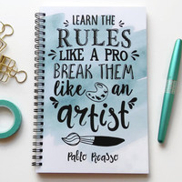 Writing journal, spiral notebook, bullet journal, cute sketchbook, blank lined grid - Learn the rules like a pro, break them like an artist