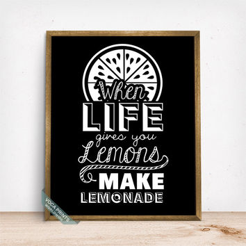 When Life Gives You Lemons Make Lemonade Print, Typography Poster, Life Is Lemon, Humorous Print, Wall Decor, Room Art, Mothers Day Gift