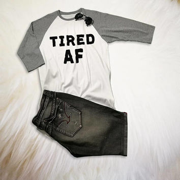 Tired AF Shirt Women Graphic Baseball Tee Baseball Mom Shirt Baseball Raglan Shirt Baseball Jerseys Hipster T-Shirts Clothing