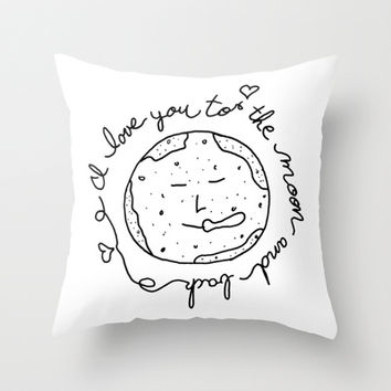 I Love You To The Moon and Back -bw Throw Pillow by Sandra Arduini