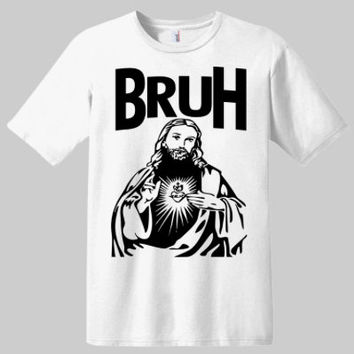 Bruh Novelty Graphic T-shirt | Graphic Tees | Funny Saying On T-shirts | Bruh T-shirts | Novelty T-shirts | Unisex T-shirts